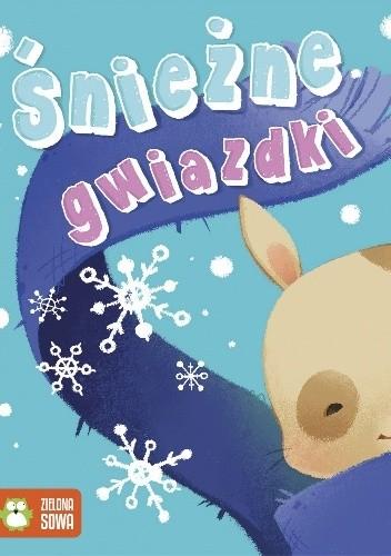 Okładka książki Śnieżne gwiazdki. Zimowe opowieści