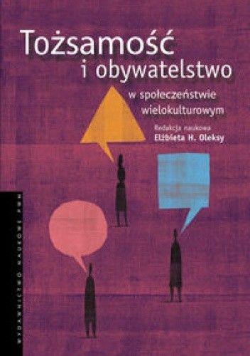 Okładka książki Tożsamość i obywatelstwo w społeczeństwie wielokulturowym.