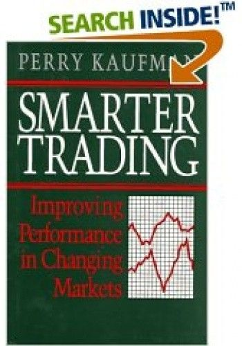 Okładka książki Smarter Trading: Improving Performance in Changing Markets