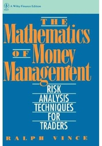 Okładka książki The Mathematics of Money Management: Risk Analysis Techniques for Traders
