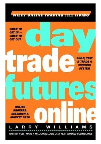 Okładka książki Day Trade Futures Online (Wiley Online Trading for a Living)