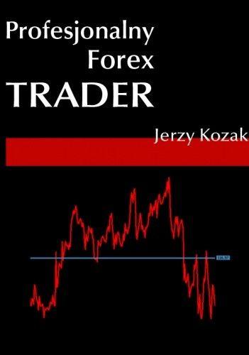 Okładka książki Profesjonalny Forex Trader