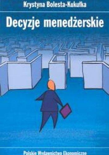 Okładka książki Decyzje menedżerskie