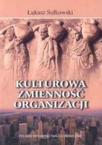 Okładka książki Kulturowa zmienność organizacji