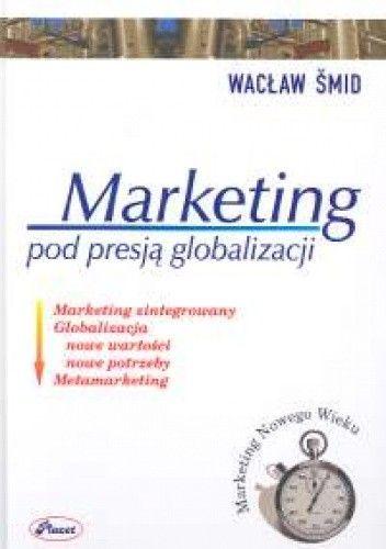 Okładka książki Marketing pod presją globalizacji