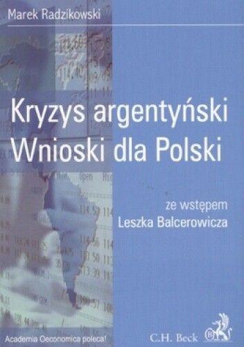 Okładka książki Kryzys argentyński. Wnioski dla Polaków