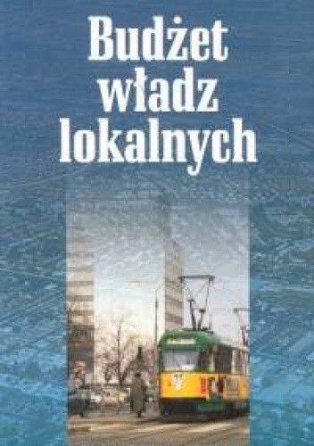 Okładka książki Budżet władz lokalnych