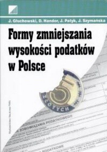 Okładka książki Formy zmniejszenia wysokości podatków w Polsce