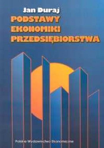 Okładka książki Podstawy ekonomiki przedsiębiorstwa
