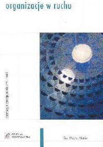 Okładka książki Organizacje w ruchu