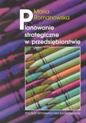 Okładka książki Planowanie strategiczne w przedsiębiorstwie
