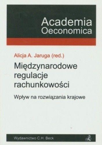 Okładka książki Międzynarodowe regulacje rachunkowości