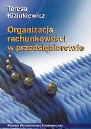 Okładka książki Organizacja rachunkowości w przedsiębiorstwie