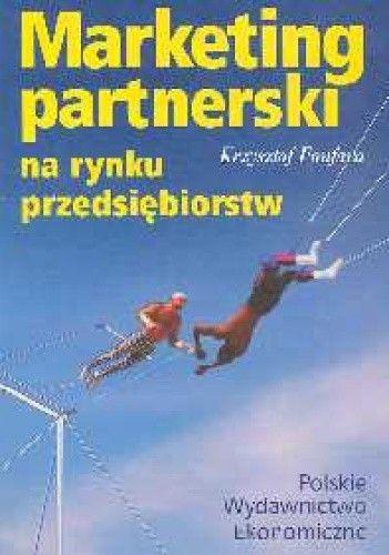 Okładka książki Marketing partnerski na rynku przedsiębiorstw