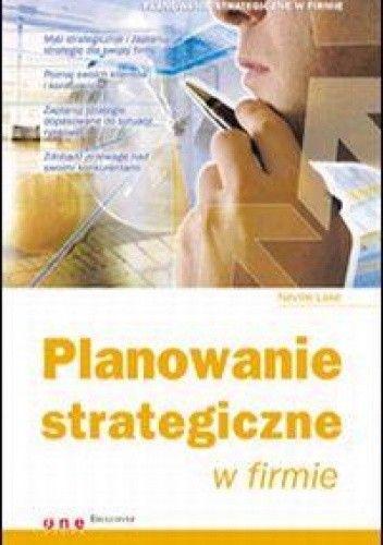 Okładka książki Planowanie strategiczne w firmie
