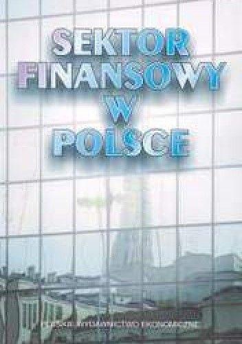 Okładka książki Sektor finansowy w Polsce