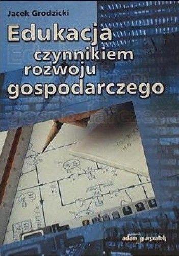 Okładka książki Edukacja czynnikiem rozwoju gospodarczego