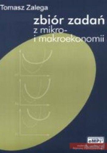 Okładka książki Zbiór zadań z mikro- i makroekonomii