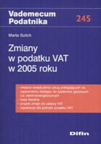 Okładka książki Zmiany w podatku VAT w 2005 roku