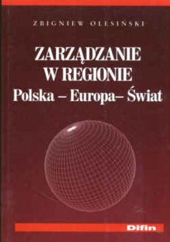 Okładka książki Zarządzanie w regionie Polska-Europa-Świat