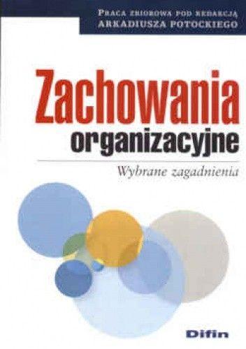Okładka książki Zachowania organizacyjne Wybrane zagadnienia