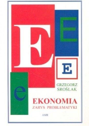 Okładka książki Ekonomia. Zarys problematyki