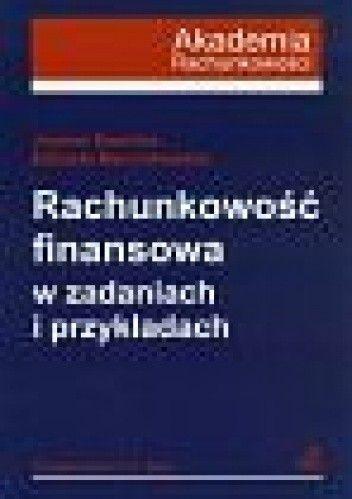 Okładka książki Rachunkowość finansowa w zadaniach i przykładach