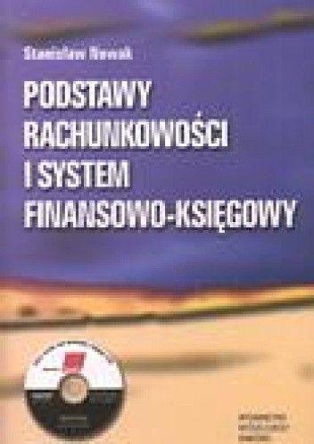 Okładka książki Podstawy rachunkowości i system finansowo-księgowy. Wykład, zadania, rozwiązania zadań