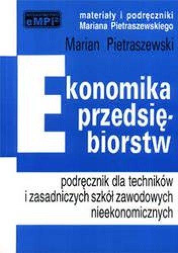 Okładka książki Ekonomika przedsiębiorstw, czyli jak prowadzić działalność gospodarczą