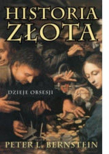 Okładka książki Historia złota. Dzieje obsesji