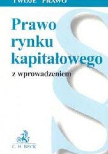 Okładka książki Prawo rynku kapitałowego Twoje prawo