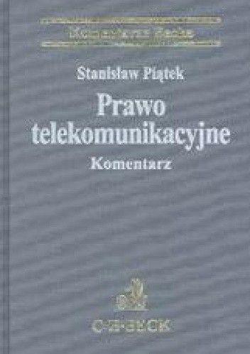 Okładka książki Prawo telekomunikacyjne Komentarze