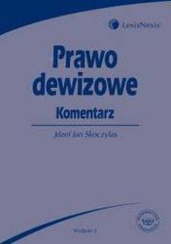 Okładka książki Prawo dewizowe Komentarz /Podręcznik akademicki