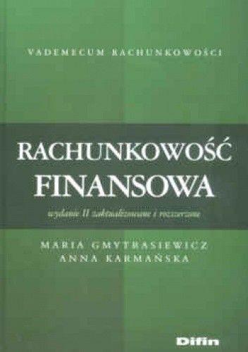 Okładka książki Rachunkowość finansowa. Wydanie drugie zaktualizowane i rozszerzone
