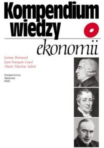 Okładka książki Kompendium wiedzy o ekonomii