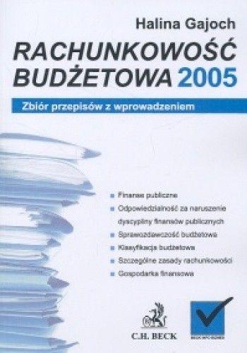 Okładka książki Rachunkowość budżetowa 2005 zbiór przepisów z wprowadzeniem