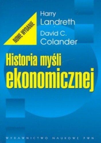 Okładka książki Historia myśli ekonomicznej - Landreth Harry Colander David C.