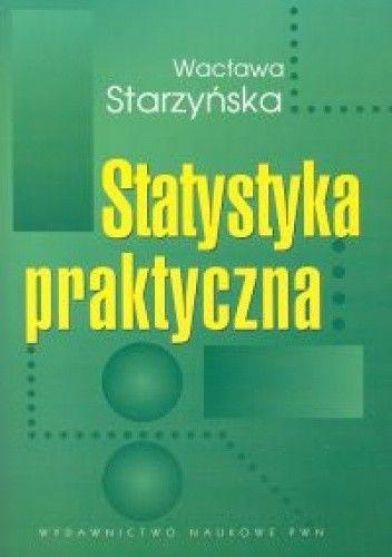 Okładka książki Statystyka praktyczna - Starzyńska Wacława