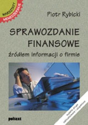 Okładka książki Sprawozdanie finansowe źródłem informacji o firmie