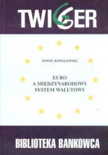 Okładka książki Euro a międzynarodowy system walutowy