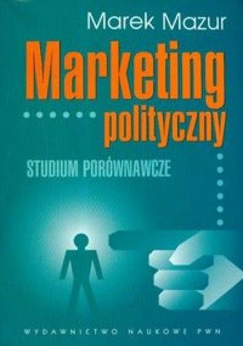 Okładka książki Marketing polityczny