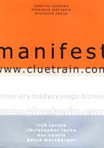 Okładka książki Manifest www.cluetrain.com - Levine Locke Rick Christopher