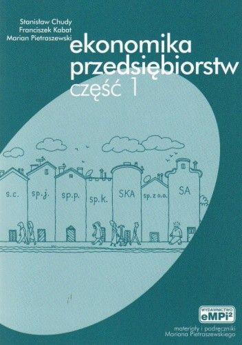 Okładka książki Ekonomika przedsiębiorstw cz.1-podręcznik