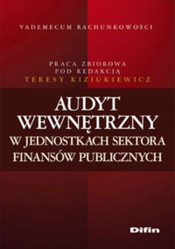 Okładka książki Audyt wewnętrzny w jednostkach sektora finansów publicznych