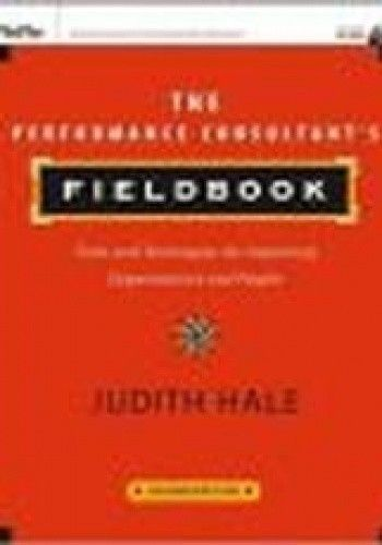 Okładka książki Performance Consultant's Fieldbook 2e + CD-ROM