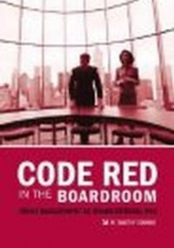 Okładka książki Code Red in the Boardroom Crisis Management