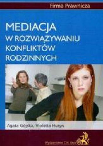 Okładka książki Mediacja w rozwiązywaniu konfliktów rodzinnych
