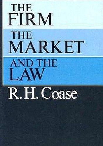 Okładka książki The Firm, the Market, and the Law