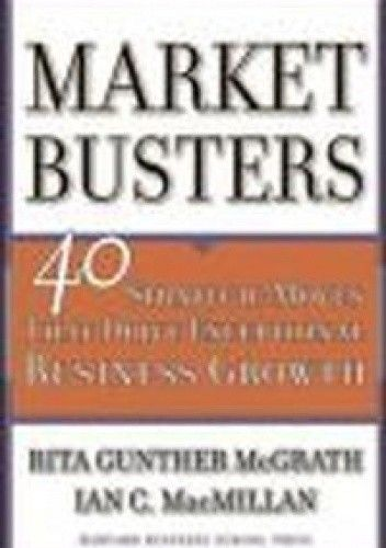 Okładka książki Marketbusters 40 strategic moves that drive exceptional busi