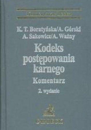 Okładka książki Kodeks postępowania karnego Komentarz /Stan prawny na 15 kwietnia 2007 r. komentarze becka